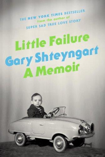 Little Failure by Gary Shteyngart