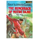 Hunchback of Notre Dame (Great Illustrated Classics)