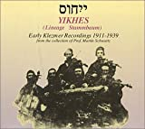 Yikhes: Early Klezmer Recordings, 1911-1939