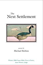 The Next Settlement (Vassar Miller Prize in Poetry)