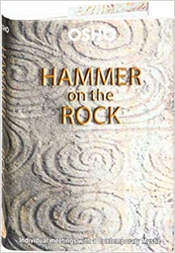 Hammer on the Rock: Evening Talks with a Modern Buddha: Osho