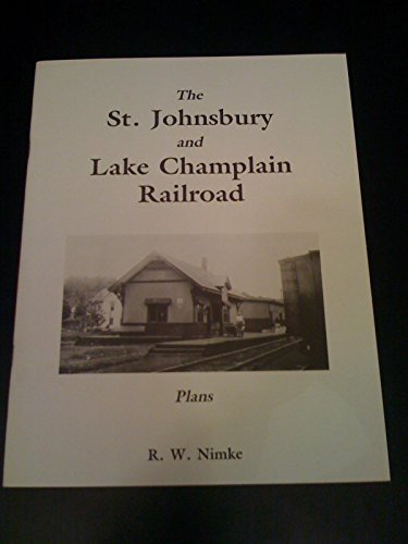 Champlain Series (The St. Johnsbury and Lake Champlain Railroad: Plans (Connecticut River Railroad series))