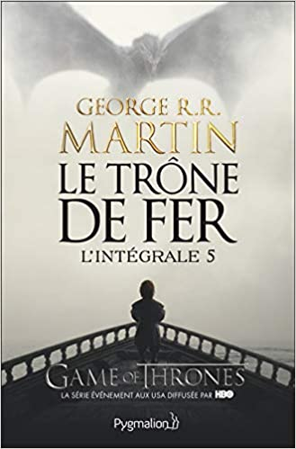 Le Trone De Fer Integrale 5 Game Of Thrones French Edition