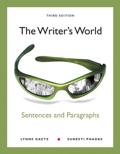 Download By Lynne Gaetz, Suneeti Phadke: The Writer's World: Paragraphs and Essays (with MyWritingLab with Pearson eText Student Access Code Card) (3rd Edition) Third (3rd) Edition ebook