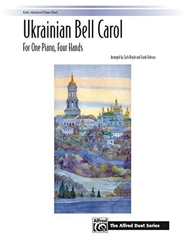 Ukrainian Bell Carol: For Early Advanced Piano Duet (1 Piano, 4 Hands) (The Alfred Duet Series) (Bell Folk Art)