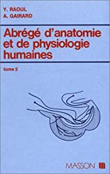 ABREGE D'ANATOMIE ET DE PHYSIOLOGIE HUMAINE TOME 2