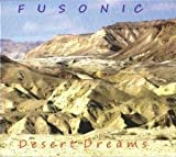 Desert Dreams by Fusonic (2010-08-03)