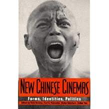 New Chinese Cinemas: Forms, Identities, Politics