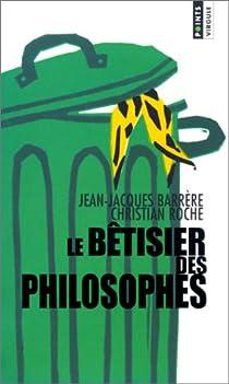 Le bêtisier des philosophes par Barrère