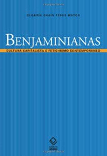 Amazon.com: Benjaminianas: cultura capitalista e fetichismo contemporâneo (Portuguese Edition) eBook: Olgária C. F. Matos: Kindle Store