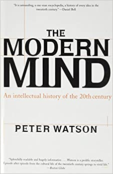 Book Modern Mind: An Intellectual History of the 20th Century