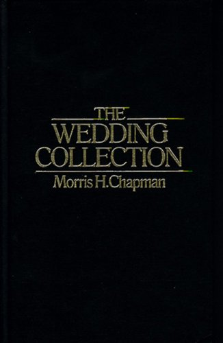 Wedding Collection (The Wedding Collection: 26 Basic Wedding Ceremonies for Pastors)