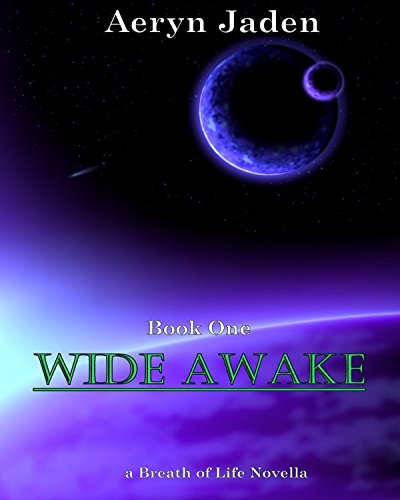 Wide Awake (A Breath of Life Book 0)
