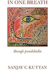 In One Breath: Through Pseudohaiku