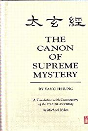 The Canon of Supreme Mystery : A Translation…