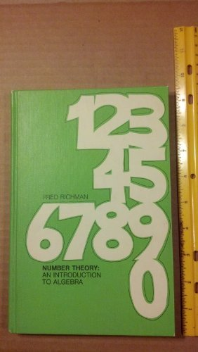 Number Theory: An Introduction to Algebra