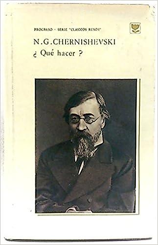 Qué hacer?: Amazon.es: Chernishevski, N.G.: Libros