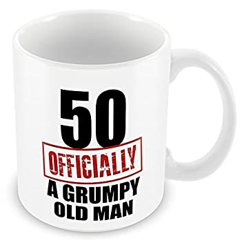 50 Officially A Grumpy Old Man