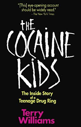 The cocaine kids the inside story of a teenage drug ring kindle the cocaine kids the inside story of a teenage drug ring by williams fandeluxe Gallery