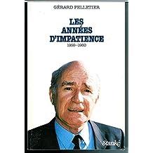 Annees d'impatience 1950-1960