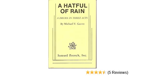 Amazon a hatful of rain 9780573610028 michael v gazzo books fandeluxe Gallery