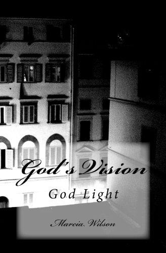Read Online God's Vision: God Light pdf