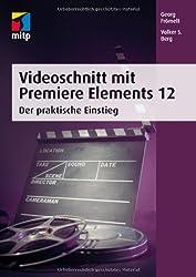 Videoschnitt mit Premiere Elements 12: Der praktische Einstieg (mitp Grafik)