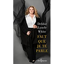 Faut que je te parle (French Edition)