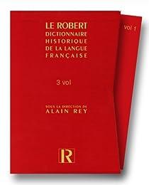 Le Grand Robert - Langage et Culture - Dictionnaire Historique de la Langue Française par Le Robert