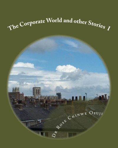 The Corporate World and Other Stories I