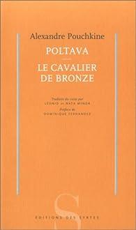 Poltava - Le Cavalier de bronze par Alexandre Pouchkine