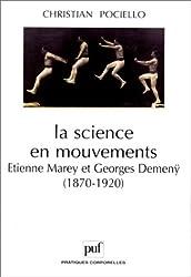 La Science en mouvements : Etienne Marey et Georges Demenÿ (1870-1920)