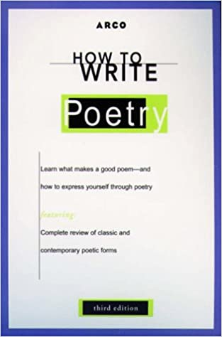 how to write poetry third edition arco 9780028622071 amazoncom books