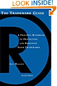 #1: The Trademark Guide: A Friendly Handbook to Protecting and Profiting from Trademarks, Second Edition (Business and Legal Forms)
