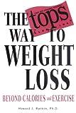 The Tops Way to Weight Loss, Howard J. Rankin and Howard Rankin, 1401901573