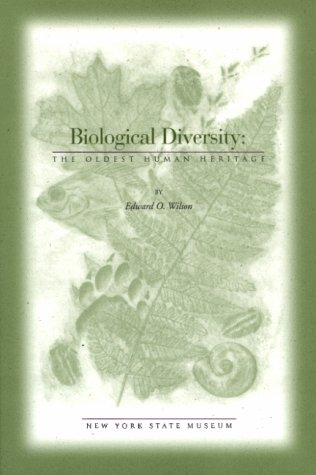 Biological Diversity : The Oldest Human Heritage (Educational Leaflet (New York State Museum), No. 34.)