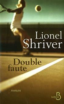 Double faute par Shriver