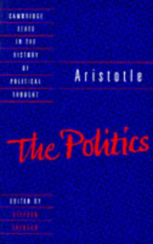 Aristotle: The Politics (Cambridge Texts in the History of Political Thought)