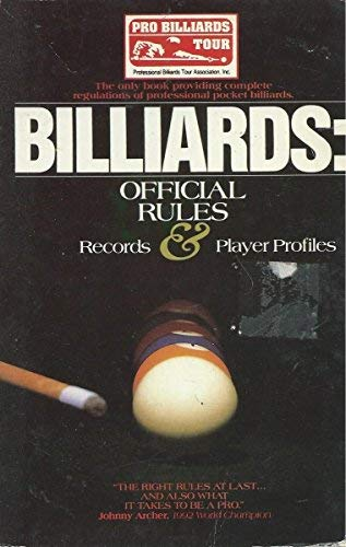 Billiards: Official Rules, Records and Player Profiles por Dawn Meurin