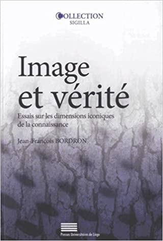 Livre gratuits en ligne Image et vérité : Essais sur les dimensions iconiques de la connaissance epub pdf