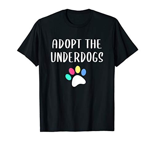 Blind Dog Rescue Alliance (PA) - Adopt The Underdogs T-Shirt