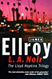 Front cover for the book Blood on the Moon by James Ellroy