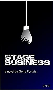Stage Business by [Fostaty, Gerry]