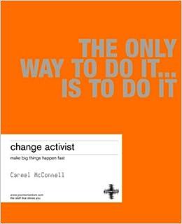 Buy Change Activist: Make big things happen fast Book Online