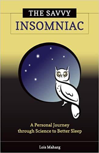 The Savvy Insomniac: A Personal Journey through Science to