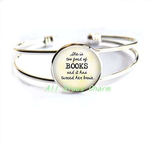 She is too fond of Books quote Bracelet, book Bracelet, book lover's gift book jewelry librarian gift book quote,AS0262