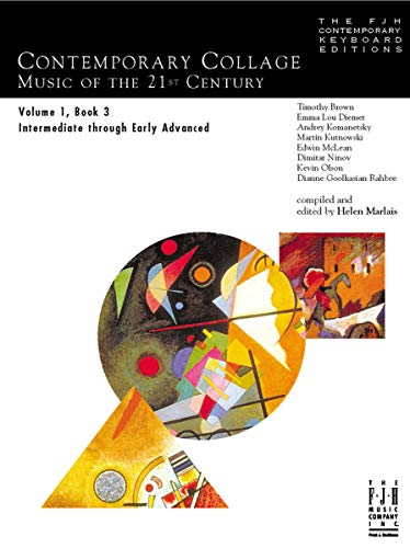 (J1026 - Contemporary Collage - Music of the 21st Century - Volume 1 Book 3)