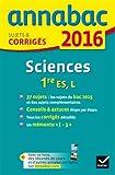 Annales Annabac 2016 Sciences 1re ES, L: sujets et corrigés du bac - Première ES, L
