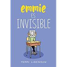 Emmie es invisible / Invisible Emmie