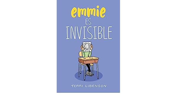 Emmie es invisible / Invisible Emmie (Spanish Edition): Terri Libenson: 9788420486789: Amazon.com: Books